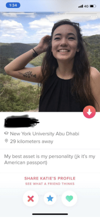 How to attract guys when in an Arab country.: 1:34  New York University Abu Dhabi  29 kilometers away  My best asset is my personality (jk it's my  American passport)  SHARE KATIE'S PROFILE  SEE WHAT A FRIEND THINKS How to attract guys when in an Arab country.