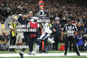 Football, Game of Thrones, and Nfl: 1#5  WRITERS  GAME OF  THRONES FANS  GOODENDING #GOT https://t.co/10MEVpl503