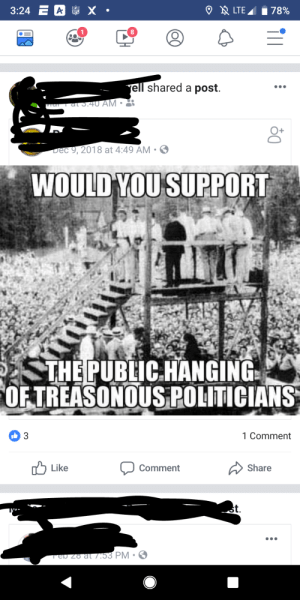 Guess, You, and Comment: 1  8  ell shared a post.  4U AM  ec 9,2018 at 4:49 AM  WOULD YOU SUPPOR  THEPUBIC.HANGING  OFTREASONOUS POHTICIANS  Comment  Comment  Like  Share Just hang em i guess