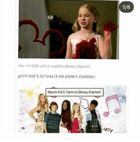 Disney, Memes, and Sorry: 1/8  hey i'm lilith and ur watchn disney channel  gUYS SHE'S ACTUALLY ON DISNEY CHANNE  Watch A.N.T. Farm on Disney Channel! Sorry about be awkward cropping
