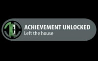 RT @tgnTV: How it feels to be a gamer...: 1 ACHIEVEMENT UNLOCKED  IU Left the house RT @tgnTV: How it feels to be a gamer...