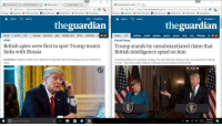 Eat Crow: (1) Anarcho-c  x \ ty world news ar x/ ta British spiesw-x、 G trump ctams: s  Trump stands by unsub:  \  Secure hitps/ww.theguardian.com/uk news/2017/ap/13/oritish-spies frt toe  c Secure https://www.theguardian.com/us-news/2017/mar/17/white-house-will.not ☆ ·&氵  apps  Facebook 1 Office 360 online  MyUw Canvas  R,MyUW Home  @ UWCatalyst  Scholarships  Apps n Facebook  Office 360 online  My Uw Canvas g Myuw Home @ Uw catalyst  Scholarships  sign in search  jobs  US edition -  sign in Q search  jobs US edition  theguardian  theguardiarn  home world UK erope americas asia middle east africa australia ci  GCHQ  home US  Donald Trump  =all  politics world opinion sports soccer tech arts lifestyle fa Eal  British spies were first to spot Trump team's Trump stands by unsubstantiated claim that  links with Russia  British intelligence spied on him  Exclusive: GCHQ is said to have alerted US agencies after becoming aware of contacts in  2015  President offered no apology, saying: You shouldn't be talking to me, you should be talking  to Fox' Fox News said it had no evidence of surveillance of president  Search for anything  4x Ei] 4/14/2017