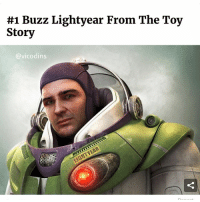 Memes, Shit, and Toy Story:  #1 Buzz Lightyear From The Toy  Story  @vicodins 10 realistic cartoon characters 😩 this shit scary