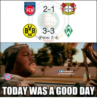 Memes, Good, and Today: 1. FussBALLCLUB  HEIDENHEIM 1846  1904  2-1  BAYER  FCH  Leverkusen  BVB) 3-3  09// (Pens: 2-4)  fTrollFootball  O TheFootballTroll  TODAY WASA GOOD DAY Bayern Munich fans right now https://t.co/J2o4XIQ1Tj
