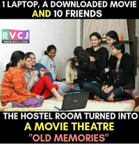 "Friends, Memes, and Laptop: 1 LAPTOP, A DOWNLOADED MOVIE  AND 10 FRIENDS  RVCJ  WWW.RVCJ.COM  wwW.RVCJ.COM  THE HOSTEL ROOM TURNED INTO  A MOVIE THEATRE  ""OLD MEMORIES Old Memories!😍😍 rvcjinsta"