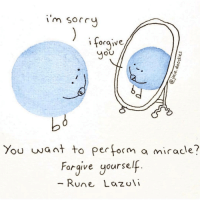 Miracles, Rune, and You: 1 m Sorru  forgive  OU  You want +  to perform a mirace!  Forgive yourself  Rune Lcazuli <p>Miracles</p>