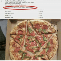 """Pizza, Bacon, and Trendy: 1 Medium Hand-Tossed Style Pizza  TYPE: Create your own ADD Pepperoni ADD Bacon  Pieces ADD Green Peppers  Cheese Option: Easy On Cheese  special Instructionsr """"CUT INTO PENTAGRAM.  Sub-total  Delivery Chrg.  Sales Tax  Amount Due  $10.99  $2.50  $1.05  $14.54 Follow @sonny5ideup"""