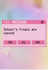 -Lilith: (1) MESSAGE  School's finals are  coming  die  Cry eat -Lilith