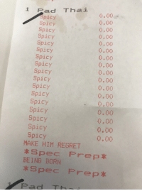 Agent Orange is approved for use in Vietnam - 1961: 1 Pad Thai  Spicy  Spicy  Spicy  Spicy  Spicy  Spicy  Spicy  Spicy  Spicy  Spicy  Spicy  Spicy  Spicy  Spicy  Spicy  Spicy  Spicy  0.00  0.00  0.00  0.00  0.00  0.00  0.00  0.00  0,00  0.00  0.00  0.00  0.00  0,00  0,00  0.00  0.00  MAKE HIM REGRET  BEING BORN  Spec Prep*  Pad TH Agent Orange is approved for use in Vietnam - 1961