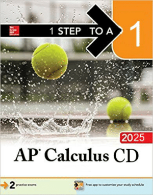 New god-tier prep book: 1 STEP TO A  Mc  Hill  2025  AP Calculus CD  2  Free app to customize your study schedule  practice exams New god-tier prep book