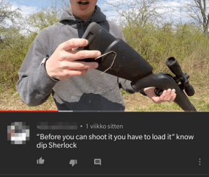 """Sherlock, Can, and You: 1 viikko sitten  """"Before you can shoot it you have to load it"""" know  dip Sherlock Know dip Sherlock"""