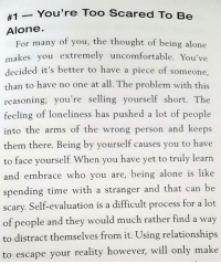 "Being Alone, God, and Memes:  #1-You're Too Scared To Be  Alone.  For many of you, the thought of being alone  makes you extremely uncomfortable. You've  decided it's better to have a piece of someone,  than to have no one at all. The problem with this  reasoning; you're selling yourself short. The  feeling of loneliness has pushed a lot of people  into the arms of the wrong person and keeps  them there. Being by yourself causes you to have  to face yourself. When you have yet to truly learn  and embrace who you are, being alone is like  spending time with a stranger and that can be  scary. Self-evaluation is a difficult process for a lot  of people and they would much rather find a way  to distract themselves from it. Using relationships  to escape  than to have no one at all The problem with this  your reality however, will only make Read more by getting your copy of ""God Where Is My Boaz?"" today 👉 www.godwhereismyboaz.com 👈 It's worth it!"