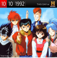 On this day in 1992, the 90s hit anime Yu Yu Hakusho premiered in Japan. Were you a fan of this animated series? Who's your fave character in the show? Tell us in the comments section! #TDIH: 10 10 1992  THIS DAY IN  H  HISTORY  Image Source: zerochann On this day in 1992, the 90s hit anime Yu Yu Hakusho premiered in Japan. Were you a fan of this animated series? Who's your fave character in the show? Tell us in the comments section! #TDIH