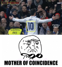 Memes, Coincidence, and 🤖: 10:10 RIMA 1 0  SEV  JAMES  FOOTBALL  GALAY  SEGURIDAD  883  MOTHER OF COINCIDENCE Amazing 😱
