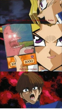 kaiba: 10  1000  But it d  s contain.  SSIBLE  Kaiba