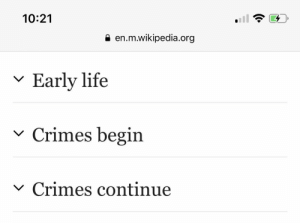 continue: 10:21  en.m.wikipedia.org  Early life  Crimes begin  V  Crimes continue