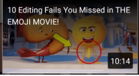 Emoji, Funny, and Too Much: 10 Editing Fails You Missed in THE  EMOJI MOVIE!  10:14