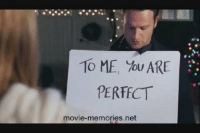 """Memes, Love Actually, and 🤖: 10 ME, you ARE  PERFECT  movie-memories, net """"To me, you are perfect."""" 😩😭😍 (Love Actually) MovieMemories"""