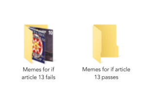 We need to raise awareness about this via /r/memes https://ift.tt/2RiTLGW: 10  Memes for if  article 13 fails  Memes for if article  13 passes We need to raise awareness about this via /r/memes https://ift.tt/2RiTLGW