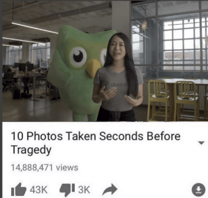 Spanish, Taken, and Time: 10 Photos Taken Seconds Before  Tragedy  14,888,471 views Time for your Spanish lesson