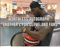 Memes, Cleveland, and 🤖: 10  WORTHLESS AUTOGRAPH  -ANOTHER!-FOR-CLEVELAND FANS  mematic.net