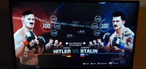 My Roommate And His Friend Are Playing UFC On The Playstation, I Walk In At This Exact Moment. *Facepalm: 100  100 100  STAND-UP  CLINCH  GROUND  (100 100  100  100  WELTERWEIGHT  ADOLF  JOSEPH  HITLER VS STALIN  0-0-0  0-0-0  SPORTS  Select Back Togtat FighterNet My Roommate And His Friend Are Playing UFC On The Playstation, I Walk In At This Exact Moment. *Facepalm