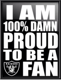 Memes, 🤖, and Page: 100% DAMN  O  RAIDERS No matter what! #Scottp.  Sad. Some of the comments remind me why I  started this page in 2010. Your either all in or not at all. Sad to see True Raider Fans jump ship. SMH