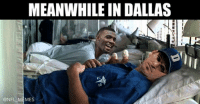 meanwhile: MEANWHILE IN DALLAS  @NFL MEMES
