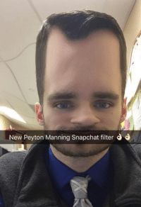 For all you Peyton Manning fans... Like Our Page NFL Memes: New Peyton Manning snapchat filter J For all you Peyton Manning fans... Like Our Page NFL Memes