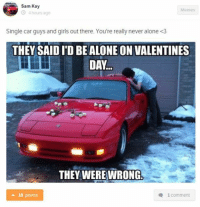 Being Alone Cars And S Sam Kay Memes 4 Hours Ago Single Car