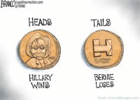 Official Democrat Coin Toss Token: Legallnsurrection.com  2016  HEADS  HILLARY  WINS  TAILS  IN SCANDAL  BERNIE  LOSES  Email: branco@reagan.com Official Democrat Coin Toss Token