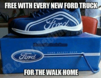 ford truck: FREE WITH EVERY NEW FORD TRUCK  AFE TY GEAR  FORTHE WALK HOME