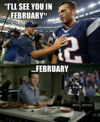 "Either Tony knows something we don't orrr..ya never mind. He must have a concussion too. Credit: Erik Parrales: ""I'LL SEE YOUIN  FEBRUARY  FEBRUARY  @NFL MEMES Either Tony knows something we don't orrr..ya never mind. He must have a concussion too. Credit: Erik Parrales"