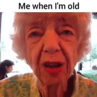 This lady gets it... #sayheckwithdiabetesMe lol follow me on Instagram: @nathanielknows: Me when I'm old This lady gets it... #sayheckwithdiabetesMe lol follow me on Instagram: @nathanielknows