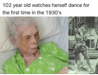 Memes, Peanuts, and 🤖: 102 year old watches herself dance for  the first time in the 1930's If I make it to see 100 years of age... I hope there's a technology that gets invented that allows you to convert all your videos into some sort of advanced video hologram and you can actually watch everything and experience it like you're actually there... feel the cold in the video, the warmth and the sweat and smell because I want my wife to keep an archive of all our sex tapes including the ones I made when I was not with her and play them back to me.. so all the nurses at the care home can see why they used to call me the big black grasshopper and my sons can watch as well and see that in this life and the next they'll never be able to grab some bread and a knife from underneath the bed and make a peanut butter and jam sandwich on their wives back while in a doggy position like I used to