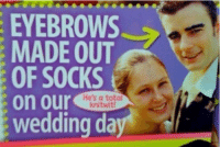 tot4l kn33tw3t: EYEBROWS  MADE OUT  OF SOCKS  on our  He's a total  knitwi  wedding da tot4l kn33tw3t
