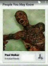 walker: People You May Know  Paul Walker  5 itual tiendas