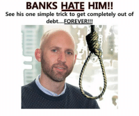 This is a special meme dedicated to: Tim Jewschefacia may you never have debts: BANKS HATE HIM!!  See his one simple trick to get completely out of  debt... FOREVER!!! This is a special meme dedicated to: Tim Jewschefacia may you never have debts