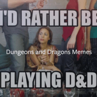 We're in the business of Bringing Awareness to the Awesome that is Tabletop Gaming. Facebook did this neat little video, figured we'd make one for you all!: RATHER  BE  TOR Dungeons and Dragons Memes  PLAYING D&D We're in the business of Bringing Awareness to the Awesome that is Tabletop Gaming. Facebook did this neat little video, figured we'd make one for you all!