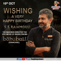 Birthday Wishes To Veteran Filmmaker SS Rajamouli :): 10th OCT  LAUGHING  WISHING  A VERY  HAPPY BIRTHDAY  TO  S S RAJAMOUL  THE MAN WHO DIRECTED THE  EPIC MOVIE OF INDIAN CINEMA  bahubali  bahubali  (FRANCHISE) Birthday Wishes To Veteran Filmmaker SS Rajamouli :)