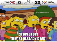 43-14... Final: 11:20  Kansae City  PIttsburgh  22  Chiefs  Steelers  watch Lsten  Watch  @NFLMemes4You  STOP! STOP!  THEY REALREADY DEAD! 43-14... Final