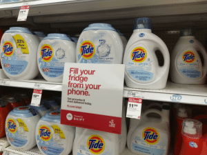 Ali, Phone, and Run: 11.99  Free $5  Target GiftCard  when you buy 2  11.99  s00 oz 54-kd Tide  HE 2X Free detergent  rnctes househod cleaning  a.cs as sornd  62  15  STLE  he  he  he  33%  ide  Tide  Tide  More  Pacs  Tide  Fide  64  64  LOADS  BRASSEES  free & gentle  free & gentle  Dermatologist Recommended  Recommande par les dermatologues  free of dyes&perfumes sans parfum ni colorant  free & gentle  PODS  free &gentle  ole  Dematist commended  R dres dato  h &tune  Free of Dyes  &Perfumes  Sans parfum  ni colorant  free& gentle  Dermatologist Recommended  Recommandé par les dermatologues  P DS O  ATENTN  Dermatologist Recommended  Recommande par les dermatold  frw of dy&artes f d  2.95 L(3.12 US QTPTEE  100 FL OZ LIG.  Fill your  fridge  from your  phone.  CAUTION:EVE IRAITANT HARMFUL IF SWALLOWED SEE CAUTION ON BACK LA  ATTENTION: IRRITE LES YEX NOCIF S NGERE ORLAMENTION ATTENTION ALI DO  WAHARPL PUT IN MSTHOR SALLOWED EYE TANT  WARNING HARMALL IF PUT NMOUTH OR SWALLOWEDmw  Se  METSDETO 9N创媽0008006  2.95L (3.12 US QT/PTE É-U.)  100 FL 0Z LIQ.  AVERTISSEMENT NOOE SNGERECUMSDANS LABOUCHE  96  Afkset  aesue  81  1.78 3.31 8202  24 kg 1525 8184 02  TIDE  POOS B1OT/O0z FREE  24.99  19.99  TIDE 2X  1000Z/64LD LO HE FREE  970000868  he  11.99  003 08 0602  Free  Target GiftCard  when you buy  TRTAS REom  Free $5  Target GiftCard  when you buy 2  19 99  Get groceries&  more delivered today.  11  99  nd  100 07 64-id. Tide  HE 2X Froe detorgent  O.com/shipt  'Offer includes houshold cleaning  products as eigned  Guantty bvated oain chock  15  Shopped by  SHIPT  Run  and  Done  70%  Tide  Vide  70%  Tide  ORE/EN PLUS  he  PDSO  96  Tide  free & gentle  freel gentie  PODS  O  free & gentle  GLAUAISAL EU 50AL G20  M  sTA  Fk9  96  free  1c0  17.98  ve  SEMOVE  BTIBES  ENOVE  SETIRK  RENOVE  SRS gourmet shit