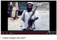 We're going to make this guy admin as long as he doesn't jihad himself: 1108  117  Taliban Midget with AK47 We're going to make this guy admin as long as he doesn't jihad himself
