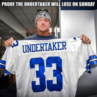Credit: Kevin Freeny: PROOF THE UNDERTAKER WILL LOSE ON SUNDAY  (@N  MEMES  UNDERTAKER Credit: Kevin Freeny