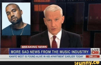 BREAKING NEWS  LIVE  MORE SAD NEWS FROM THE MUSIC INDUSTRY  KANYE WEST IS FOUND ALIVE IN HIS APARTMENT EARLIER TODAY  LaNcom  funny