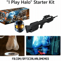 "Guys. I play halo. ~XyDz: ""I Play Halo"" Starter Kit  FLEE 12  W.re  HOLD o uSE CONSOLE  Hyd2  FB.COM/OFFICIALHALOMEMES Guys. I play halo. ~XyDz"