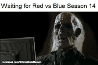 Roses are red Violets are blue Living like this we were already dead ~Regret: Waiting for Red vs Blue Season 14  facebook.com/OfficialHaloMemes Roses are red Violets are blue Living like this we were already dead ~Regret