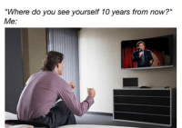 how do you see yourself 10 years from now