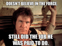 *cough*Kim Davis*cough* --Colby: DOESNT BELIEVE IN  THE FORCE  OLITICALGARBAGECHUTESCO  STILL DID THE JOBHE  WAS PAID TO DO *cough*Kim Davis*cough* --Colby