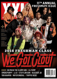 God, Wiz Khalifa, and Blog: 11TH ANNUAL  FRESHMAN ISSUE  WIZ  KHALIFA  SHY  GLIZZY  DENZEL  CURRY  THEL  END OF  BLOG ERA  2018 FRESHMAN CIASS  WITH SKI MASK THE SLUMP GOD //LIL PUMP  SMOKEPURPPJID // STEFFLON DON// BLOCBOY JB  YBN NAHMIR// WIFISFUNERAL II TRIPPIE REDD  8 25 XXL reveals their 2018 Freshman Class! 👀🔥💯 @XXL https://t.co/o0wW6p8qx2
